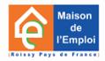 MAISON DE L EMPLOI DE ROISSY PAYS DE FRANCE